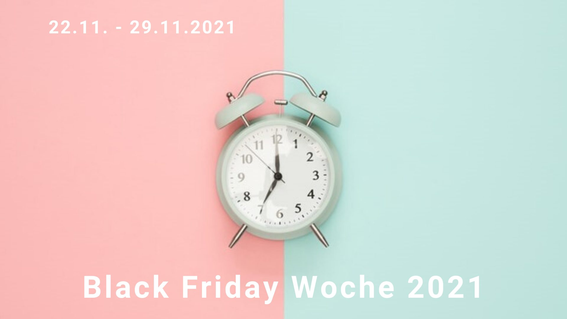 Black Friday Woche 2021